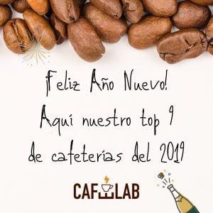Top 9 de cafeterías del 2019 por Cafelab