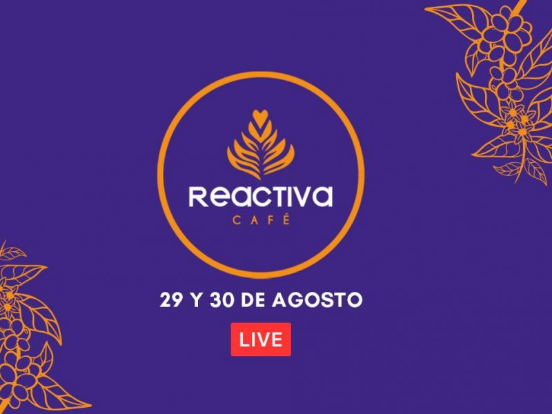 Reactiva Café: charlas y cata virtual de café peruano
