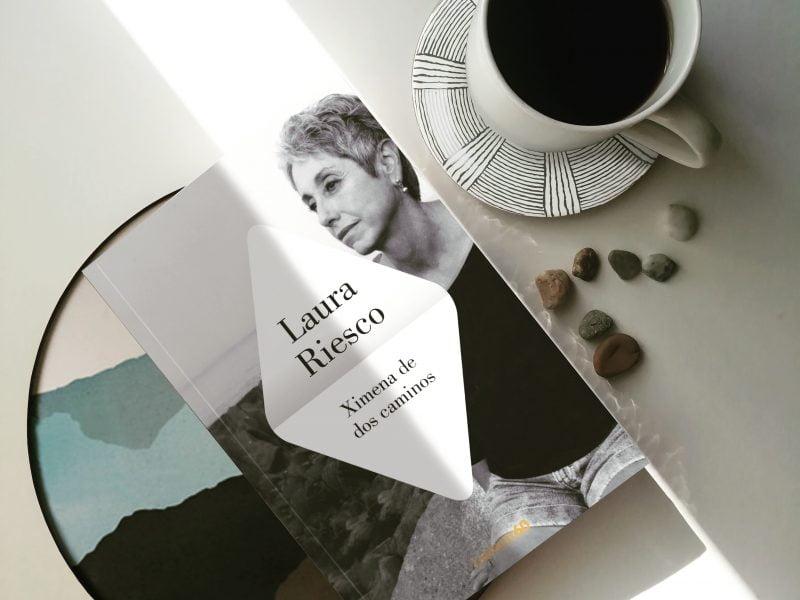 Reseña de libro | Ximena de dos caminos de Laura Riesco